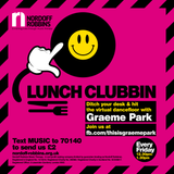 This Is Graeme Park: Nordoff Robbins Lunch Clubbin' 24APR 2020 Live DJ Set