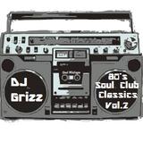 80's Soul Club Classics Vol.2