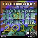 DJ Chewmacca - House Spring Mix 2017 (Section 2017)