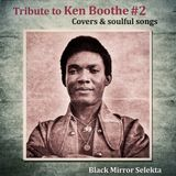 Tribute To Ken Boothe #2 : Covers & soulful songs
