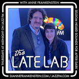 Jazz FM's the Late Lab with Anne Frankenstein featuring Jay Rayner!