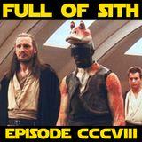 Episode CCCVIII: The Beginning