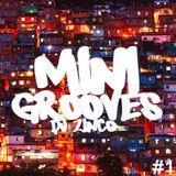 DJ ZINCO SUPERGROOVE - MINIGROOVE VOLUME 1