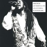 DENNIS BROWN - LIVE IN TORONTO, CANADA 1981