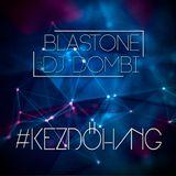 BlasTone & Dj Dombi - Kezdőhang 34. (Drop The Cheese Guest Mix)