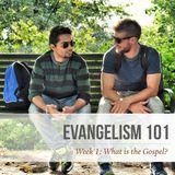 Week 1: What is the Gospel?
