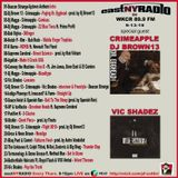 EastNYRadio on WKCR 89.9fm special guest CRIMEAPPLE - DjBROWN13 - VIC SHADEZ