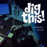 [BFF] Dig This! w/ Schill 5/1/14