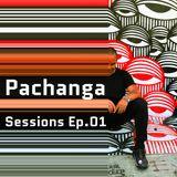 Pachanga Sessions Ep.01