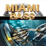 Miami Mega Bass (Bomb Remix
