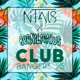 Nitals X Bernilicious - Club Bangers 25