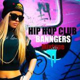 Hip Hop Club Banngers -Mixtape-