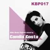 Killer Beats Podcast 017 mixed by Camila Costa