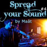 Spread Your Sound #4 - Maât  [Dub The Bass]