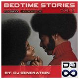 Bedtime Stories Vol. 5 (Old School) Chocolate Love
