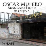 Oscar Mulero - Live @ AñoNuevo El Jardin, Gijon (01.01.1997) parte#1 Cassette INEDITO