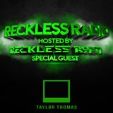 Reckless Ryan - Reckless Radio 02 (Taylor Thomas Guest Mix)