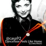 Dancefloor feels like home By DJ Chris Prado