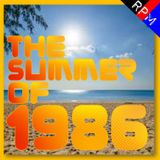 THE SUMMER OF 1986