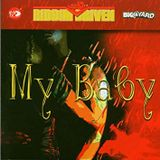 MY BABY RIDDIM FULL MIX (VP RECORDS) FT. MORGAN HERITAGE, RICHIE SPICE, SHYAM, KIPRICH, VOICE MAIL