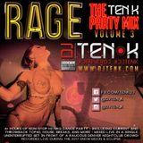 DJ Ten K - Rage - The Ten K Party Mix Vol 3