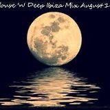 House 'n' Deep Ibiza Mix August 16