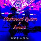 Electrosoul System b2b Sunnet @ BK52 18.01.20