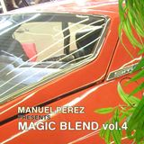 DJ MANUEL PEREZ - MAGIC BLEND vol.4