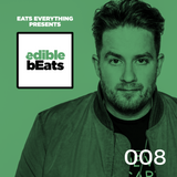 EB008 - edible bEats - with Eats Everything
