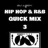 Hip & Hop & R&B Quick Mix 3