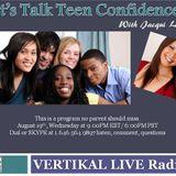 VERTIKAL Live presents Teen Confidence