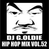 DJ G.Oldie HIP HOP MIX VOL52