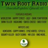 Twin Root Radio - Episode 12