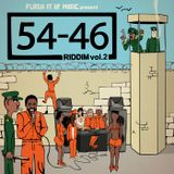 FLASH iT UP MUSiC - 54-46 (WAS MY NUMBER) RiDDiM VOL. 02 PROMO MiX - 2015
