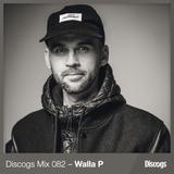 Discogs Mix 082 - Walla P