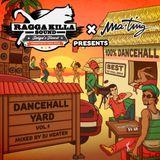 RAGGA KILLA SOUND x MA'TING - Dancehall Yard vol.1 (mixed by DJ Heater)