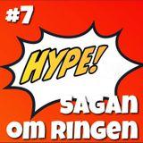 Hype! #7 – Sagan om Ringen