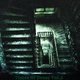Ignacio - Times Of Decay Vol. 3