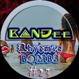 B@NĐee - ✪ Rhytmic BOMBS #23 ✪