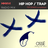 TOP HIP HOP TRAP SONGS 2016 RADIO MIX