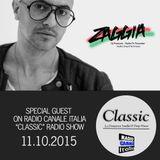 ▶ ZAGGIA ◀ RADIO CANALE ITALIA - CLASSIC Radio Show - 11.10.15 FREE DOWNLOAD