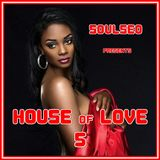 House Of Love #5