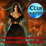 CLUB MUSIC ♦ New Best Halloween Club Dance Music Remixes Mashups 2016 ♦ CLUB MUSIC