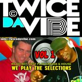 "TWICE DA VIBE presents IN THE BEGINNINGS VOL 1 mixed by RAY HURLEY & MARVIN ""SWIFTFINGERS"" G"