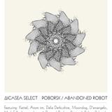 ICASEA Select - Abandonned Robot mix 2011