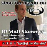 80s 12-inch Special - Slam The Breaks On - DJ Matt Slammer - Urban Warfare Takeover 11/05/18
