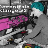 Niki Matita ::: Dezentrale Klänge #3 ::: Mix