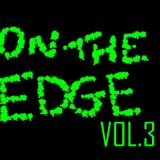 On The Edge Vol.3
