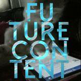 FUTURE CONTENT #03