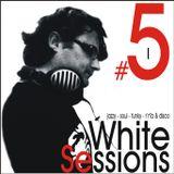 White Sessions #5 (part I)